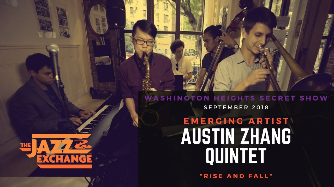 Austin Zhang Quintet -  Rise and Fall