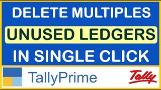 HOW TO DELETE UNUSED LEDGERS IN TALLY PRIME   TIPS & TRICKS TALLY PRIME