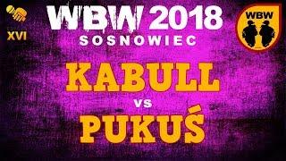 bitwa PUKUŚ vs KABULL # WBW 2018 Sosnowiec (1/8) # freestyle battle