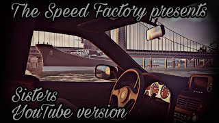 The Speed Factory presents: Sisters (YouTube version / The Crew 2 cinematic)