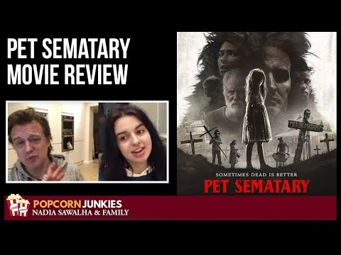 Pet Sematary (2019) – The Popcorn Junkies Family Horror Movie Review (SPOILERS ALERT)