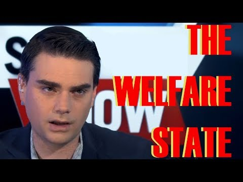 Ben Shapiro on the Welfare State