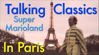 Talking Classics - Super Marioland (IN PARIS)