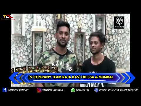 V COMPANY TEAM RAJA DAS (MUMBAI & ODISSA) DREAM OF DANCE CHAMPIONSHIP PROMOTE