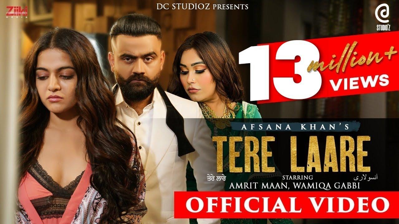 Download Afsana Khan : Tere Laare (OfficialVideo) Amrit Maan New Punjabi Songs 2021- Latest Punjabi Song 2021