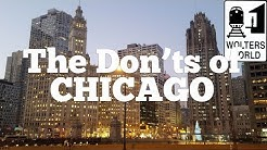Visit Chicago - The DON'Ts of Visiting Chicago