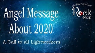 Angel Message About 2020
