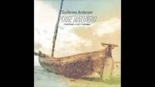Guillermo Anderson - Pobre Marinero (Disco Completo)