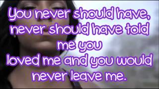 Never Should Have - Ashanti (Lyrics)
