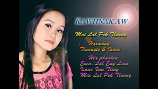 Mai Lal Pek Tluang - Kawhnak Aw (Full Version)