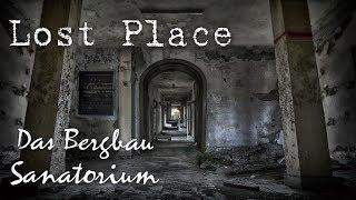 LOSTPLACE | Das Bergbau Sanatorium | Schlimmstes Grubenunglück in der DDR | HILLBILLY TV
