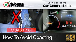 How To Avoid Coasting  |  Learning to drive: Car control skills