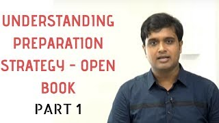 PART 1: Understanding Preparation Strategy for Open Book Examination by CS Mohit Shaw