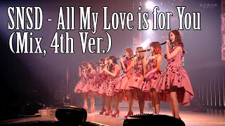 Gambar cover SNSD - All My Love is for You (Acoustic & Mix, 4th Ver.)