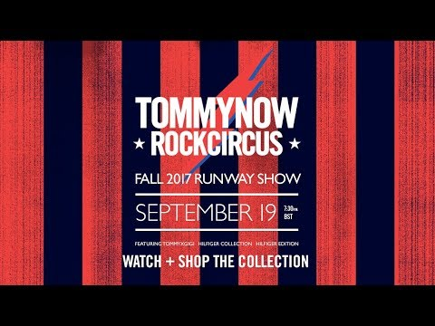 TOMMYNOW ROCKCIRCUS Fall 17 Runway Show