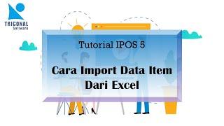 Video Tutorial Import Data Item dari Excel   iPos 5 All Edition   Trigonal Software download MP3, 3GP, MP4, WEBM, AVI, FLV Januari 2019