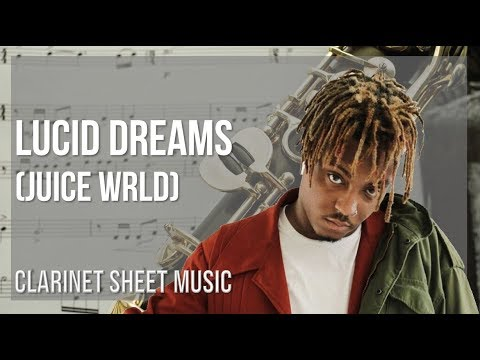 EASY Clarinet Sheet Music: How to play Lucid Dreams by Juice Wrld