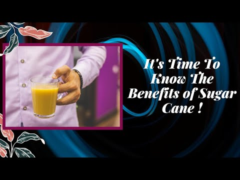 It's Time To Know About The Benefits Of Sugar Cane || INFO SPOT