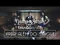 Fernandinho | Nada Além do Sangue (Naara e Sarah Feat. Thiago Makie Cover)