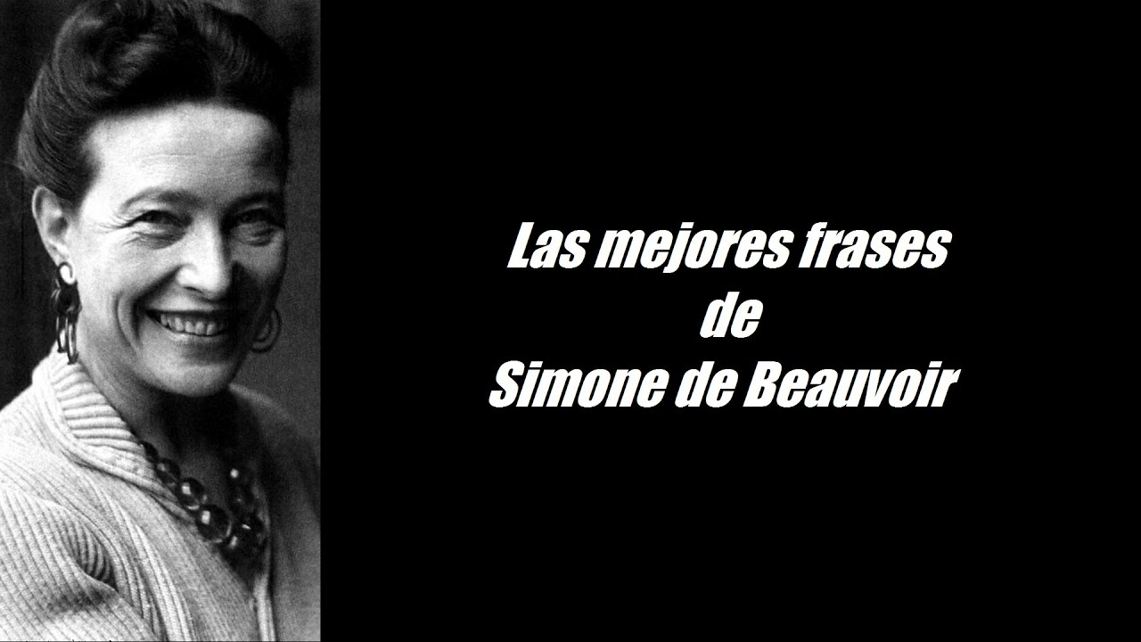 Frases Sábias: Frases Célebres De Simone De Beauvoir