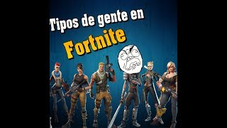 TYPES OF PEOPLE IN FORTNITE! Who are you? - SukadasTM