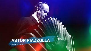 ASTOR PiAZZOLLA, SU HISTORIA Y SUS PALABRAS  - BIOGRAPHY