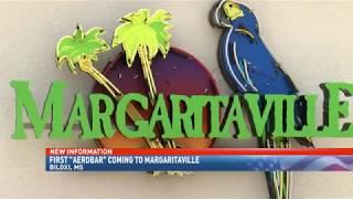'Aerobar' coming to Biloxi's Margaritaville - NBC 15 WPMI