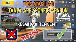 TIPS ATASI LAG TANPA APP/CONFIG APAPUN DI PUBG MOBILE LITE screenshot 2