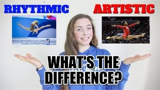 THE DIFFERENCE BETWEEN RHYTHMIC AND ARTISTIC GYMNASTICS EXPLAINED
