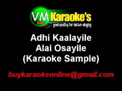 Tamil Karaoke - Adhikaalai Alai Osaiyile