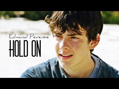 Edmund Pevensie || Hold on