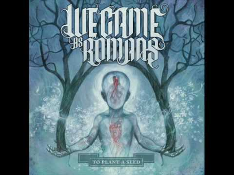 Beliefs-We Came As Romans