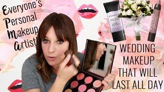 Wedding Makeup That Will Last All Day!