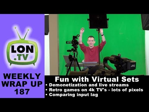 Weekly Wrapup 187 - Fun with green screens, Live stream challenges, input lag comparisons