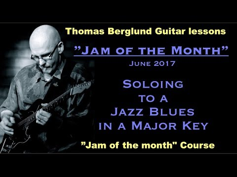 """Jam of the month""  - Soloing to a Jazz Blues in a major key w. Scales tips - Jazz Guitar lesson"