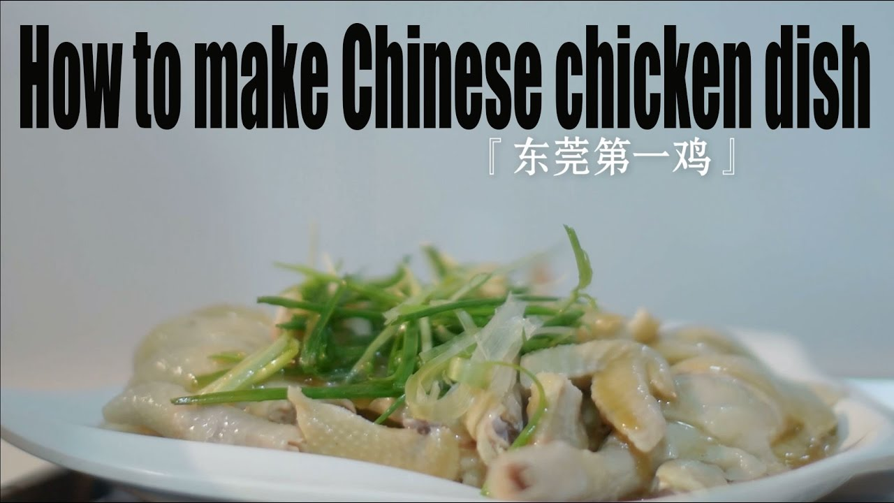 Food] How to make Chinese chicken dish - he only serve for ...