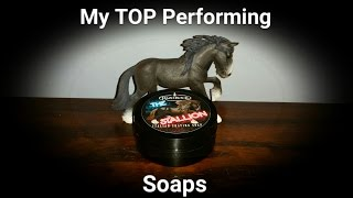 My TOP Performing Soaps