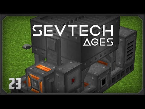 Sevtech Ages EP23 Age 4  + Modular Machines + Immersive Crusher