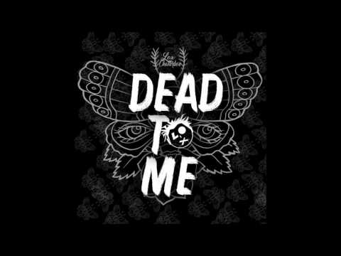 Sex Whales & Fraxo - Dead To Me (Feat Lox Chatterbox)
