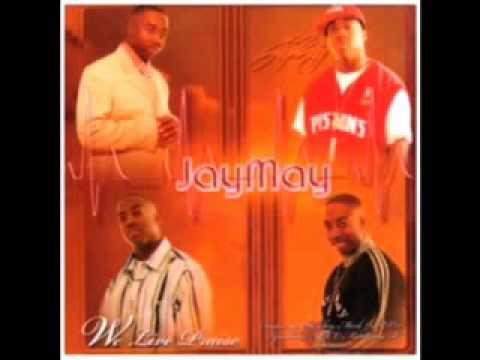 JayMay Praise Him Mo