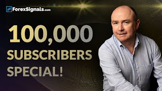 100,000 Subscribers SPECIAL! Forex Channel Highlights