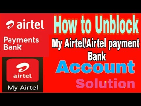 (Solution)How To Unblock My Airtel (Airtel Payment Bank)a/c.