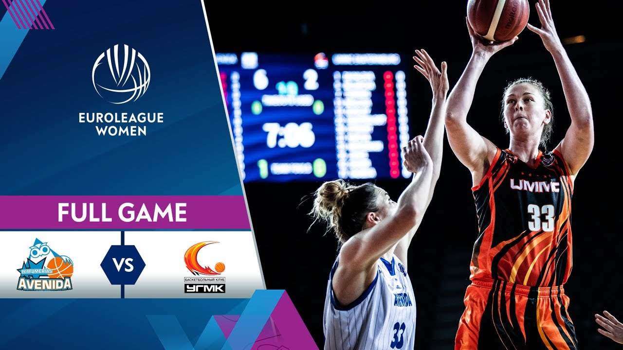 Final: Perfumerias Avenida v UMMC Ekaterinburg - EuroLeague Women 2020