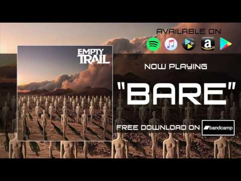 Empty Trail - Bare [Official Audio] - YouTube