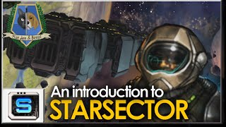 An introduction to: ❰ Starsector ❱