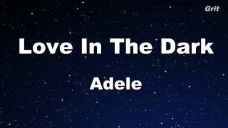 Love In The Dark - Adele Karaoke 【No Guide Melody】Instrumental