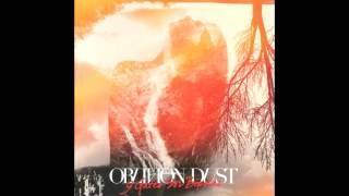 Oblivion Dust-All I Need   (lyrics in description)