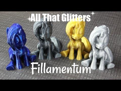 All That Glitters   Fillamentum