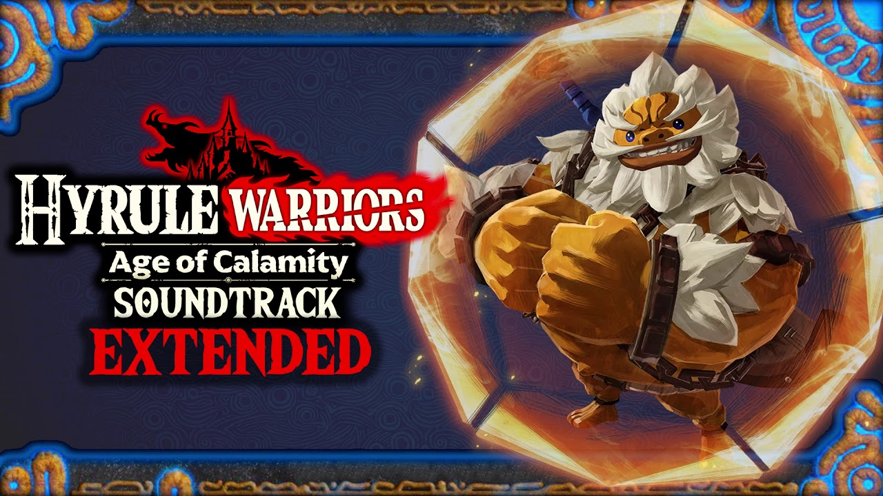 Download The Champion Daruk Hyrule Warriors Age Of Calamity Ost Extended Soundtrack Mp3 31 09 Min Devgo Mp3