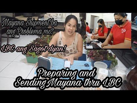 Preparing and Sending Mayana Thru LBC